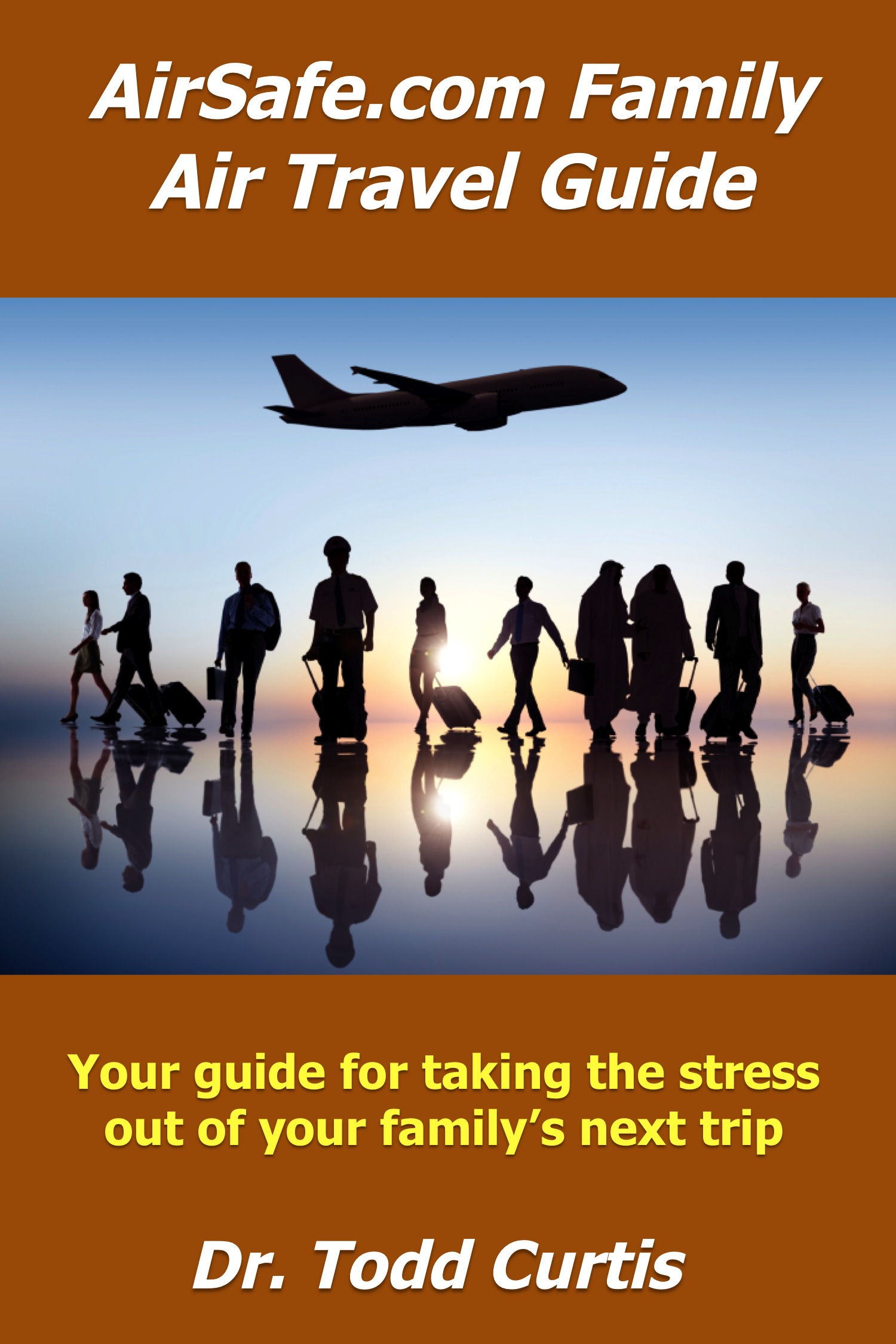 Cover of AirSafe.com Family Air Travel Guide